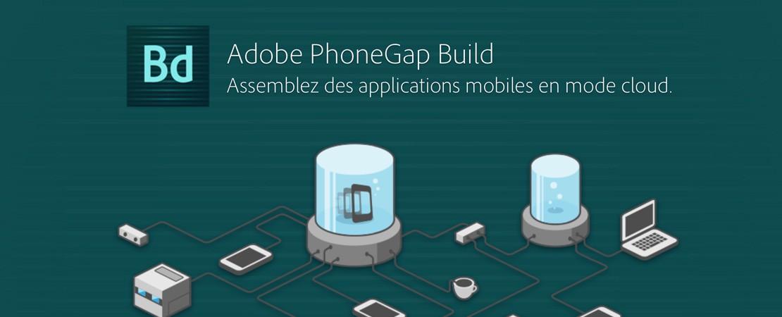 PhoneGap Build assemble vos applications mobiles sur le cloud