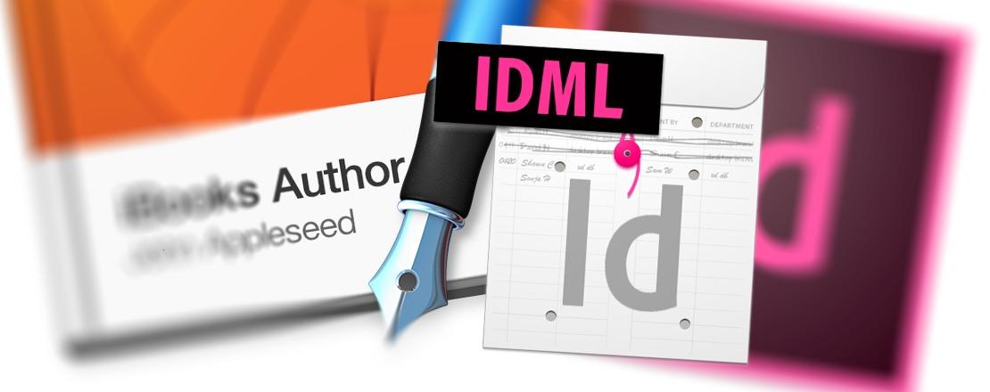Mise à jour iBooks Author 2.2, maintenant avec de l'IDML dedans !
