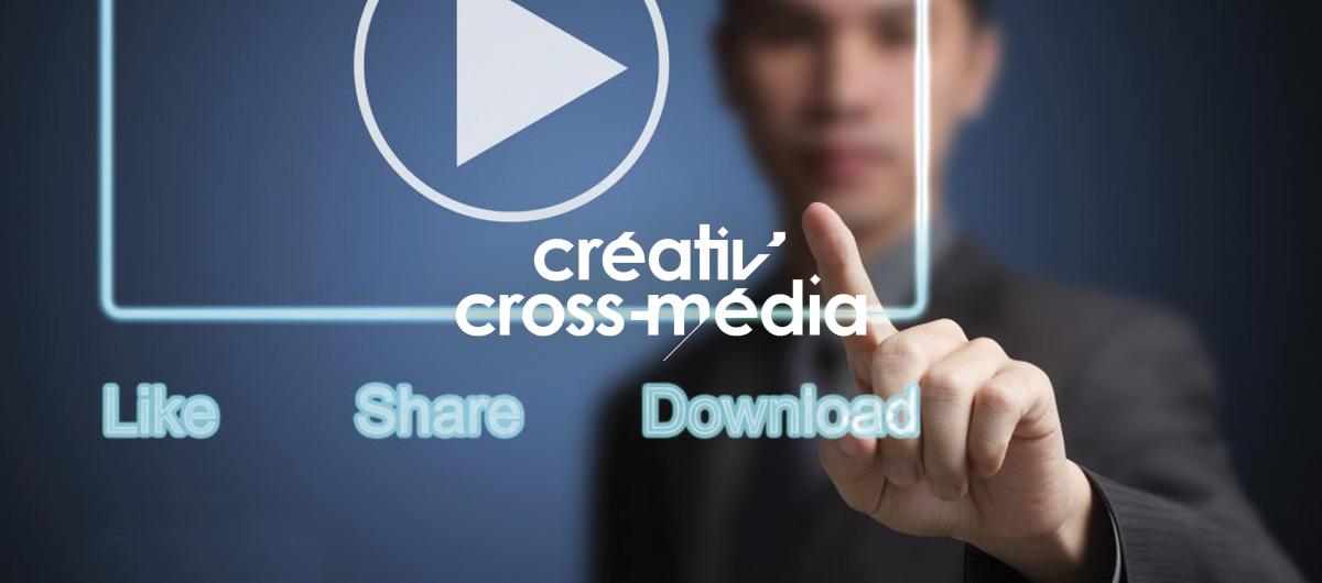 Créativ'cross Média : les enjeux de la vidéo dans le cross-média
