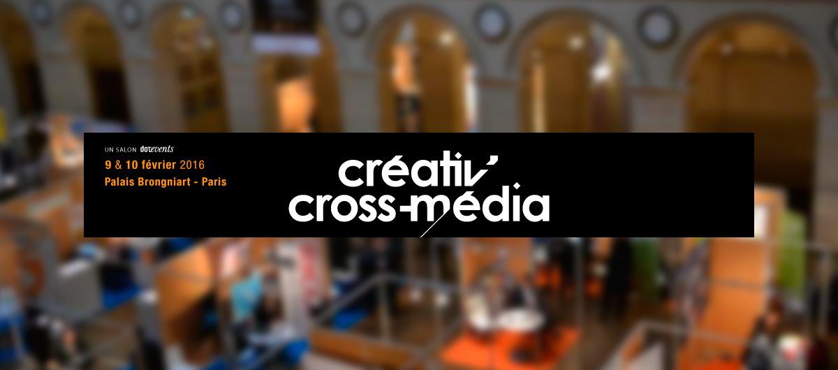Creativ'Cross Média, les 9 & 10 février 2016