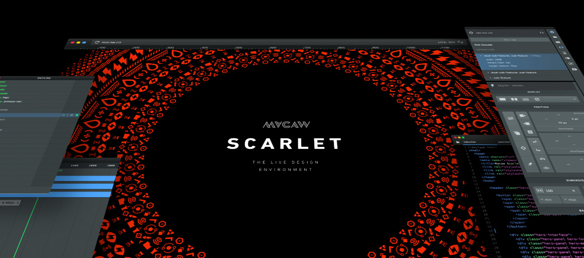 SCARLET, the Live Design Environment