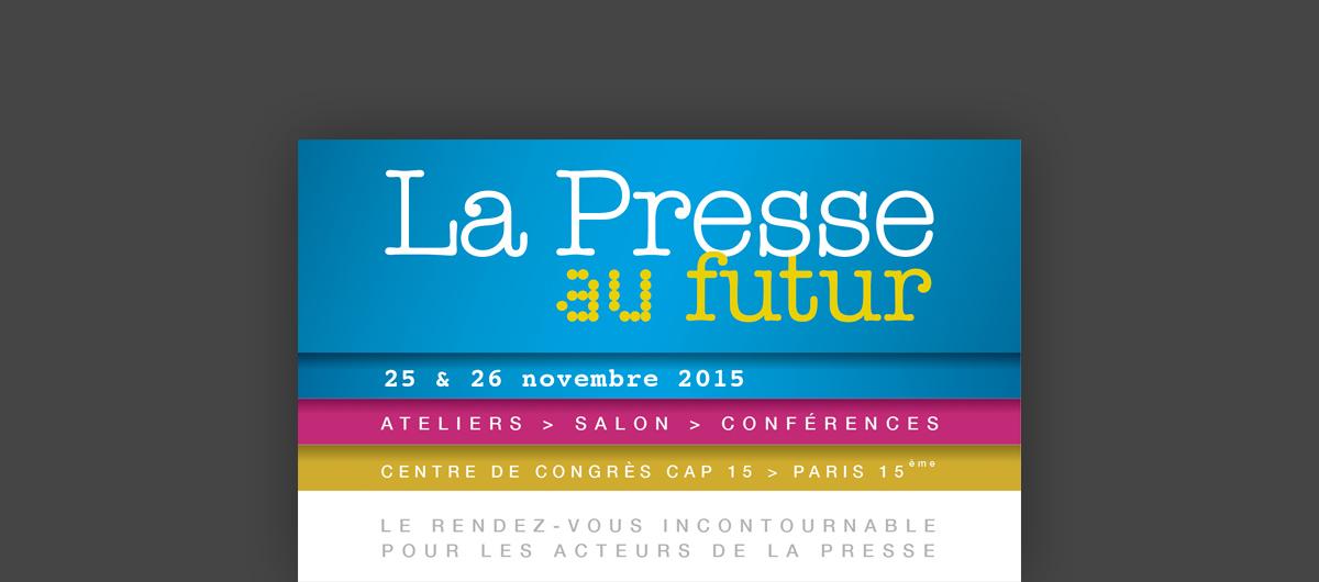 La Presse au Futur 2015, les 25 & 26 novembre 2015