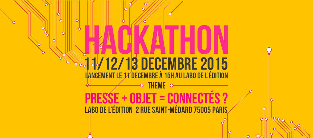 Hackathon PRESSE + OBJET = CONNECTÉS ? les 11/12 & 13 décembre au Labo de l'édition