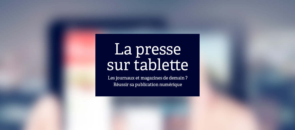 La Presse sur Tablette