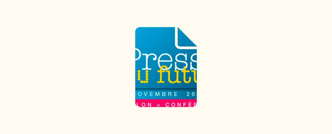 Salon de la Presse au Futur, téléchargez le programme des 2 jours sur votre mobile !